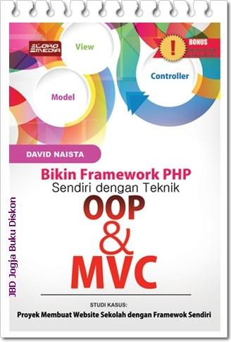 harga Bikin framework php sendiri dengan teknik oop dan mvc Tokopedia.com
