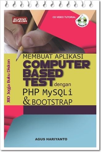 harga Buku membuat aplikasi computer based test dgn php mysqli &boostrap Tokopedia.com