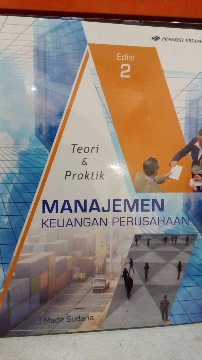 Teori & Praktik Manajemen Keuangan Perusahaan ED 2