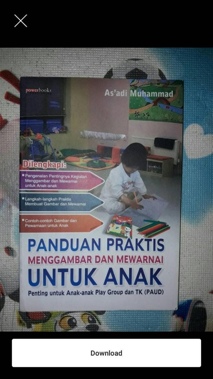 Jual Panduan Praktis Menggambar & Mewarnai Untuk Anak Anak Play Group & TK Jakarta Utara Iinbuku