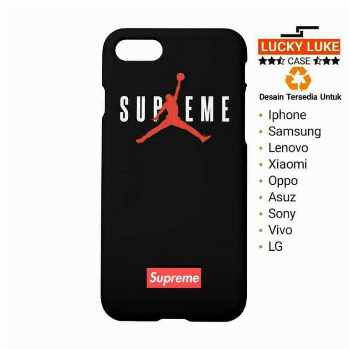 the best attitude e5744 28aed Jual supreme case Oppo a37 f1 plus iPhone 6 samsung s7 s8 vivo y53 Jordan -  Jakarta Pusat - Lucky Luke Case | Tokopedia