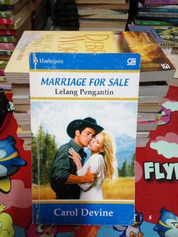 Jual Novel Marriage For Sale Lelang Pengantin By Carol Devine