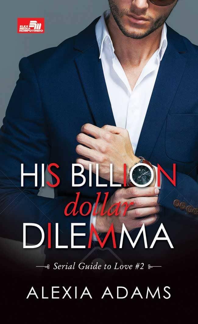 harga Cr: his billion dollar dilemma (serial guide to love #2) by alexia ada Tokopedia.com