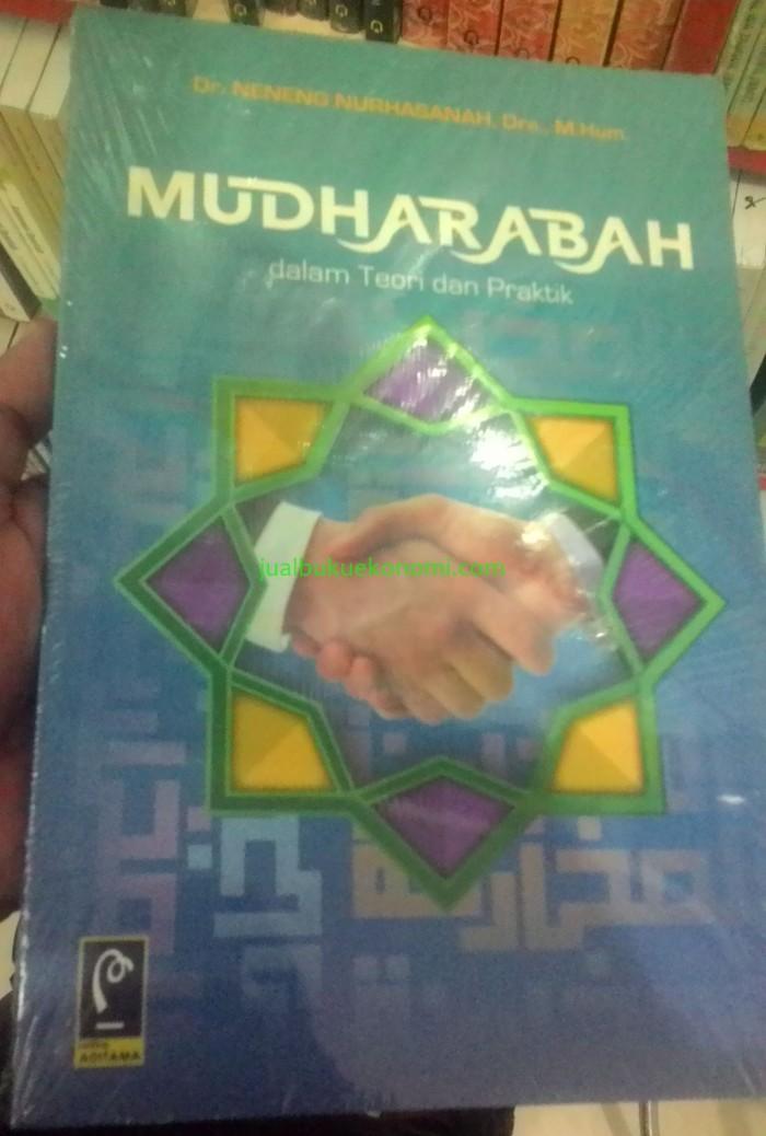 Jual Buku Mudharabah Dalam Teori Dan Praktik Dr Neneng Nurhasanah Kota Yogyakarta Jual Buku Ekonomi Tokopedia