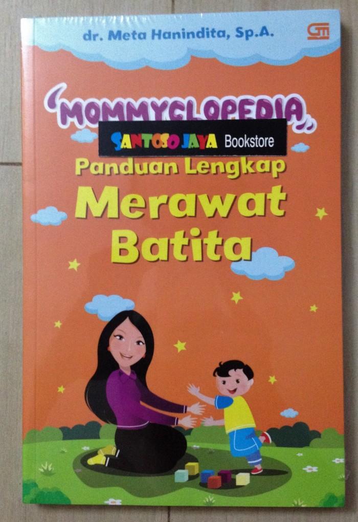 harga Mommyclopedia: panduan lengkap merawat batita (1-3 ) by dr. meta hanin Tokopedia.com