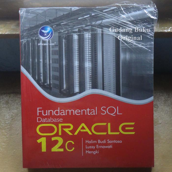 harga Buku Fundamental Sql Database Oracle 12c Tokopedia.com
