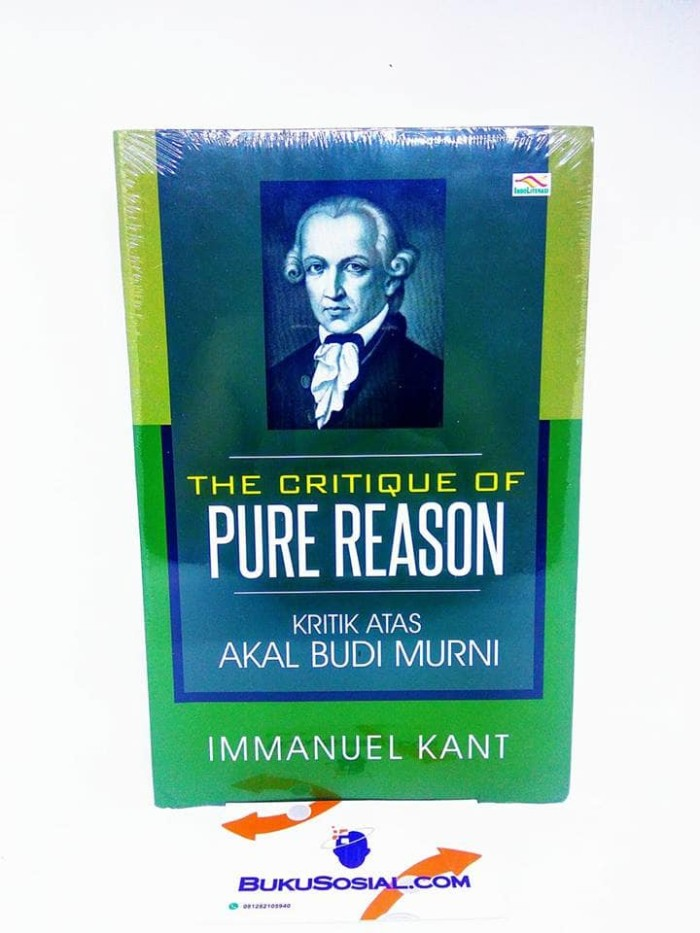harga The critique of pure reason kritik atas akal budi murni - kant - Tokopedia.com