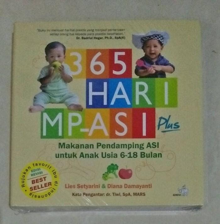harga 365 Hari Mp-asi - Makanan Pendamping Asi Untuk Anak Usia 6-18 Bulan Tokopedia.com
