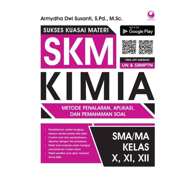 harga Skm (sukses kuasai materi) kimia sma kelas x xi xii Tokopedia.com