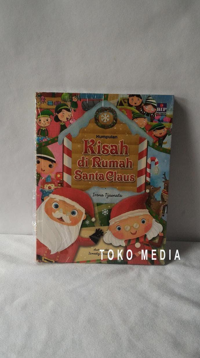 Jual Buku Kumpulan Kisah Di Rumah Santa Claus Jakarta Barat IQON MEMORY