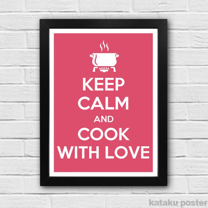 Poster Keep Calm And Cook With Love Wall Decor Untuk Dapur