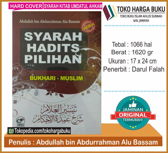 Syarah hadits pilihan bukhari muslim