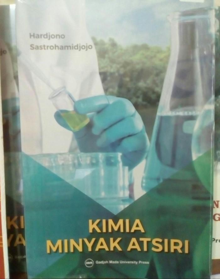 harga Kimia minyak atsiri - hardjono sastrohamidjojo - ugm press - buku asli Tokopedia.com