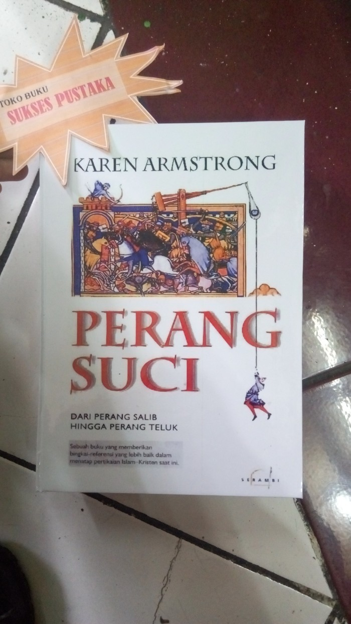"Jual PERANG SUCI Keren Armstrong ""HARD COVER"" Kota Yogyakarta SUKSES PUSTAKA"