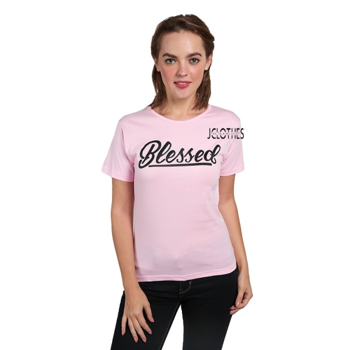 Kaos Wanita / Tumblr Tee Lengan Pendek Blessed - Pink