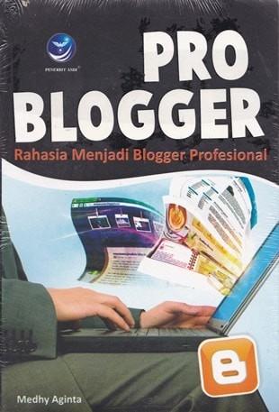 harga Pro blogger rahasia menjadi blogger profesional Tokopedia.com