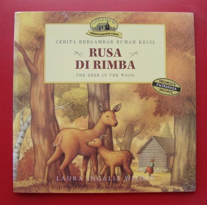 harga Cerita bergambar rumah kecil: rusa di rimba Tokopedia.com