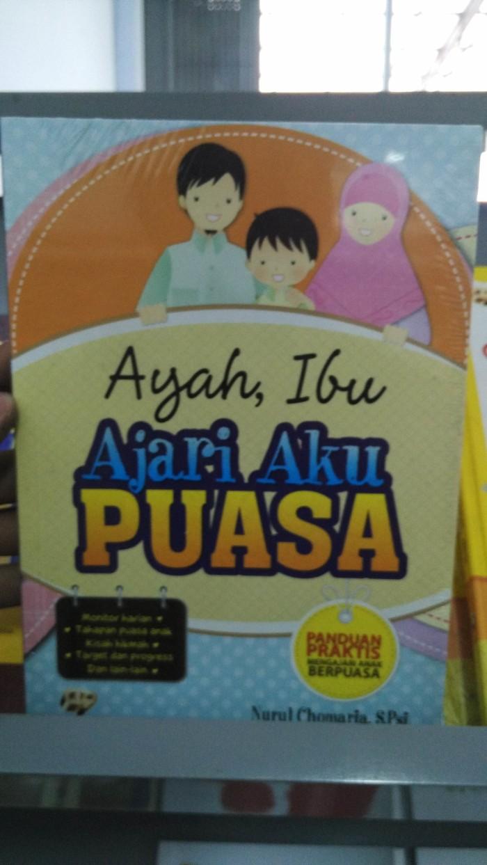 Jual Ayah Ibu Ajari Aku Puasa Kab Malang Toko Buku Lantip