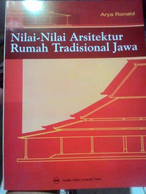 harga Nilai-nilai Arsitektur Rumah Tradisional Jawa- Arya Ronald Tokopedia.com
