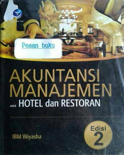 harga Buku akuntansi manajemen untuk hotel dan restoran Tokopedia.com