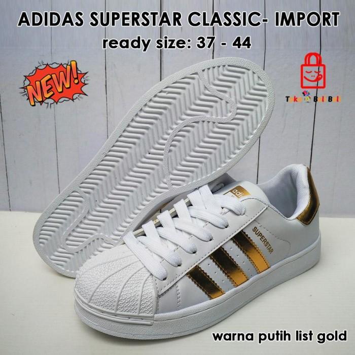 tout neuf 37eb0 735ff Jual Sneaker Adidas Superstar Classic Import - Putih List Go Berkualitas -  DKI Jakarta - riyantipanjer shop   Tokopedia