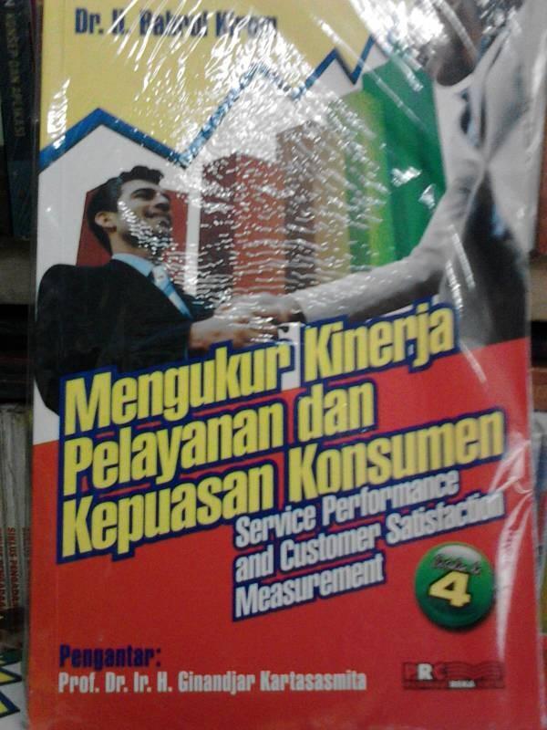 harga Buku Mengukur Kinerja Pelayanan Dan Kepuasan Pelanggan Tokopedia.com