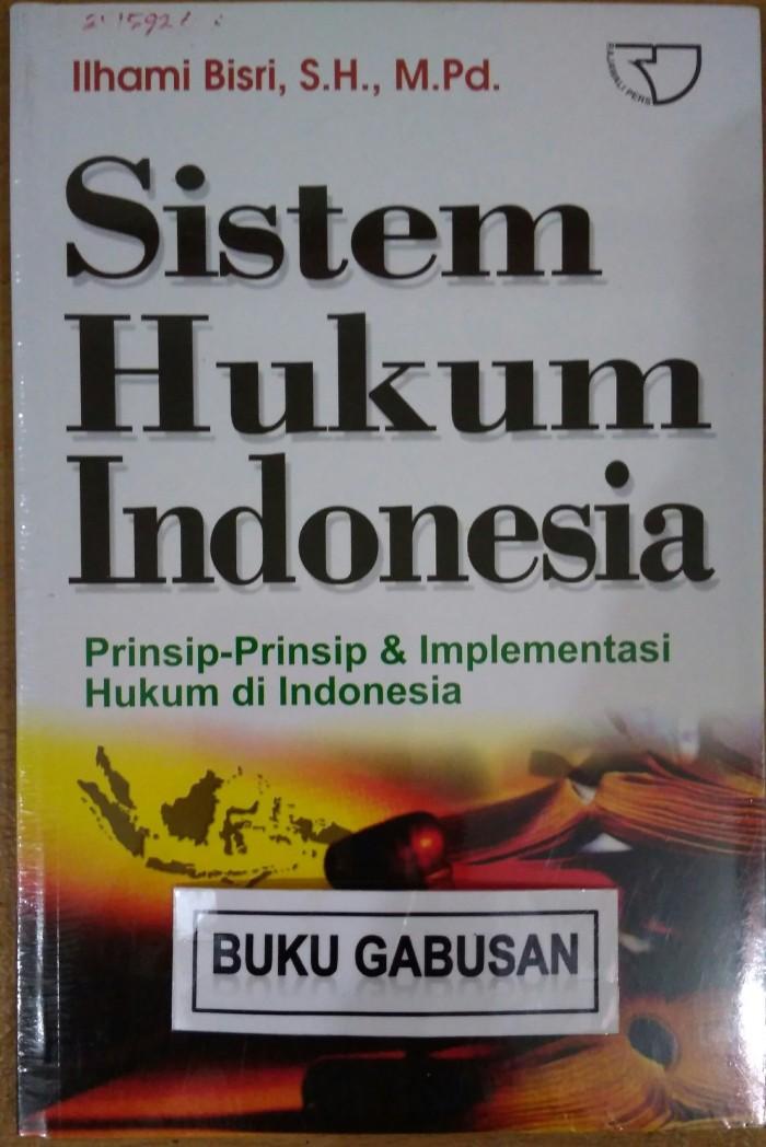 BUKU HUKUM SISTEM HUKUM INDONESIA ILHAM BISRI RAJAWALI r3