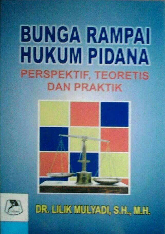 harga Buku bunga rampai hukum pidana: perspektif, teoretis dan praktik Tokopedia.com