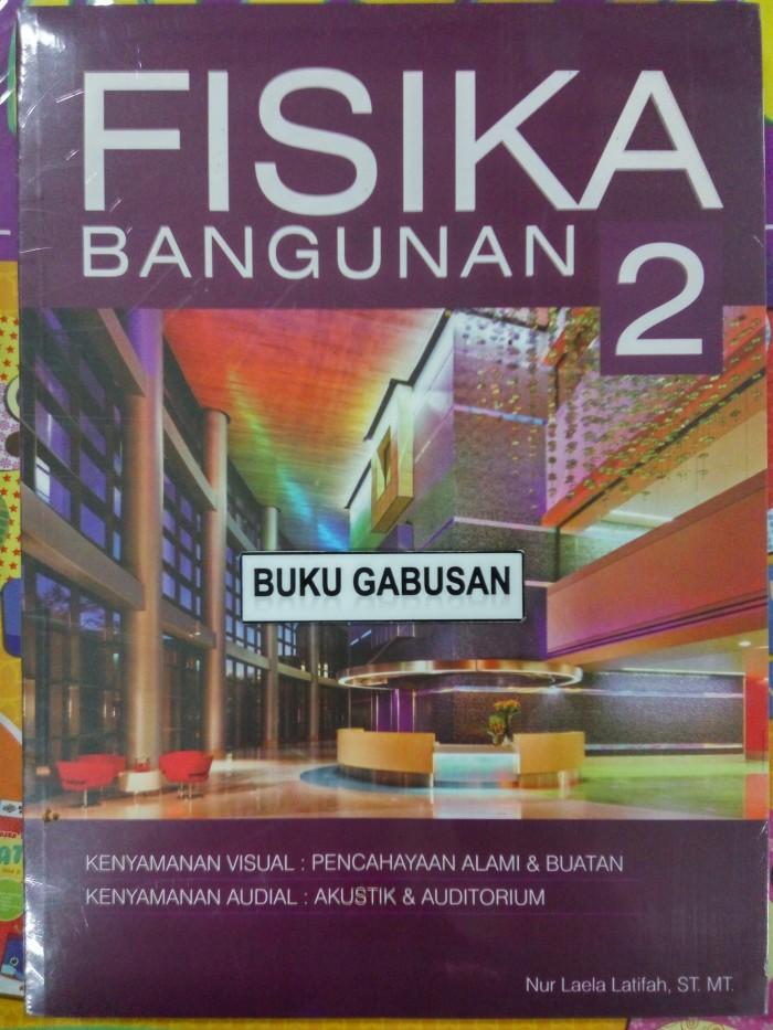 harga Buku fisika bangunan 2-nur laela latifah an Tokopedia.com