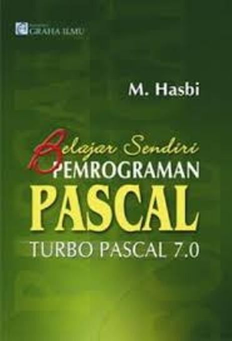 Jual Buku Belajar Sendiri Pemrograman Pascal; Turbo Pascal 7.0 ...