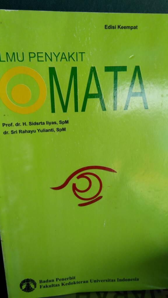 harga Ilmu penyakit mata edisi keempat prof dr h. sidarta liya spm Tokopedia.com