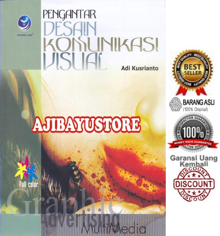 harga Pengantar Desain Komunikasi Visual Adi Kusrianto Andi Tokopedia.com