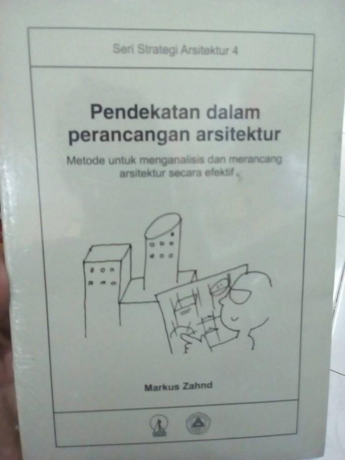 harga Pendekatan dalam perancangan arsitektur : metode - markus zahnd Tokopedia.com