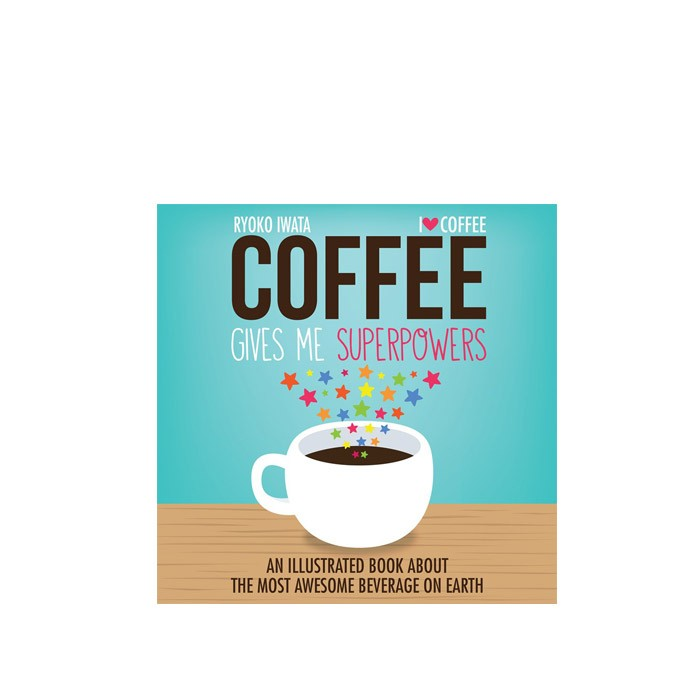 harga Book coffee gives me superpowers Tokopedia.com