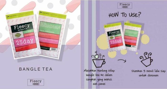FLEECY Bangle Tea - Slimming Tea - Teh Pelangsing .