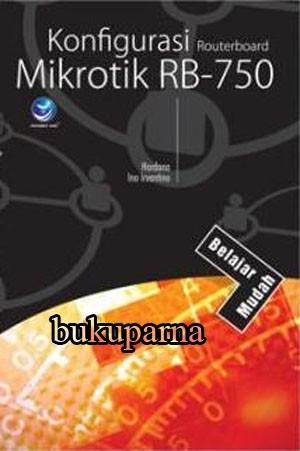 harga Buku belajar mudah konfigurasi routerboard mikrotik rb-750 Tokopedia.com