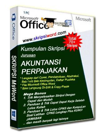 Jual Skripsi Akuntansi Perpajakan File Microsoft Word Kab