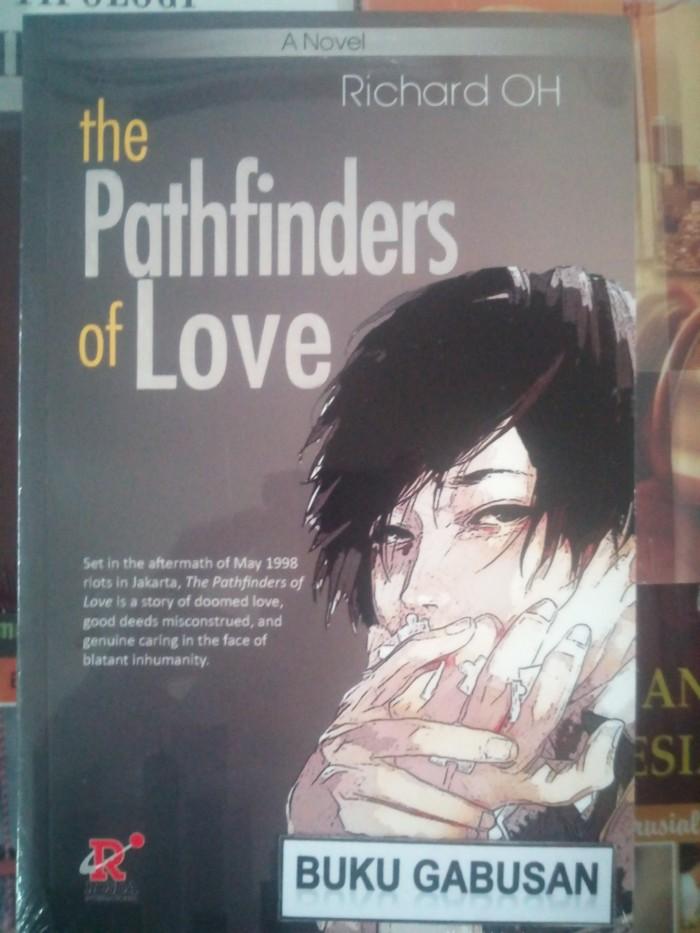 Jual Buku Novel Bahasa Inggris The Pathfinders Of Love Richard Oh Rosda Rz Kab Bantul Bukugabusan Tokopedia