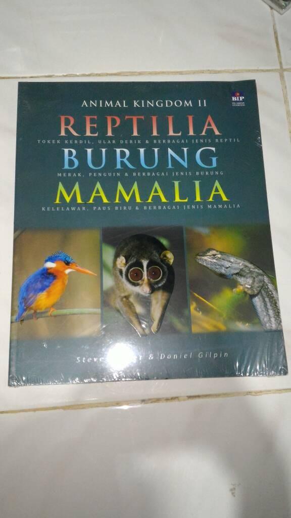 harga Animal kingdom ii reptilia burung mamalia - steve parker daniel gilpin Tokopedia.com