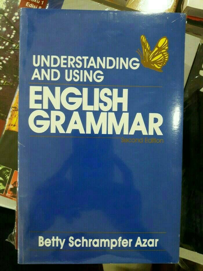 Understanding and using grammar 2 edition - betty azar