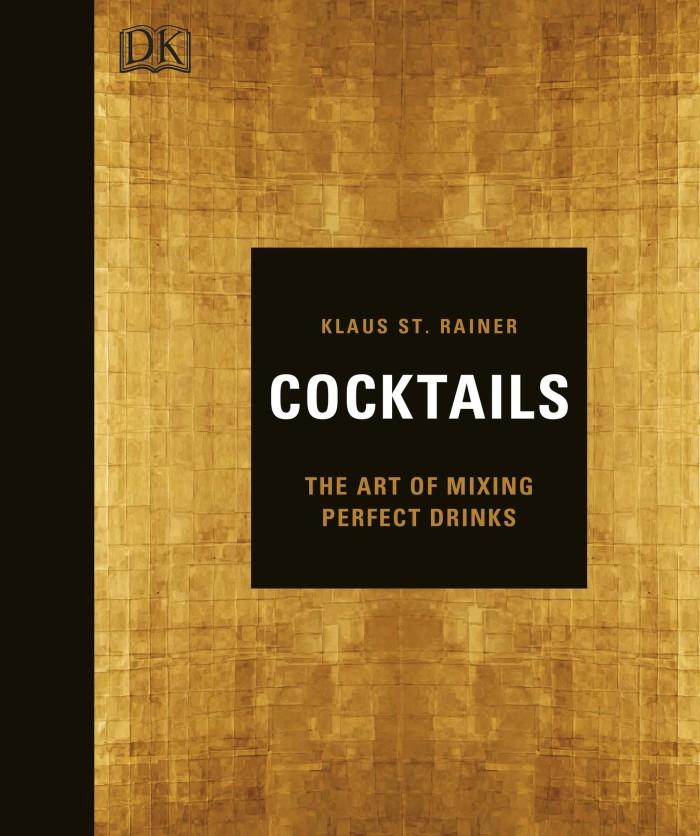 harga Cocktails: the art of mixing perfect drinks (dk publishing) [ebook] Tokopedia.com