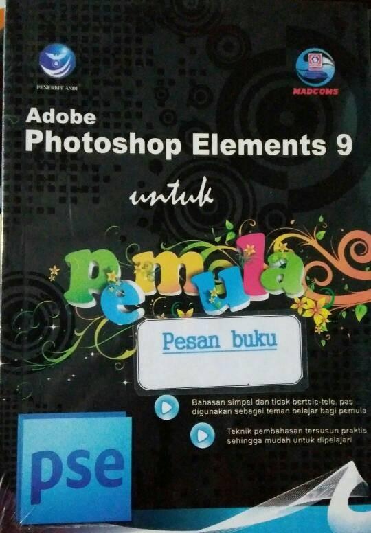 harga Buku adobe photoshop elements 9 untuk pemula Tokopedia.com