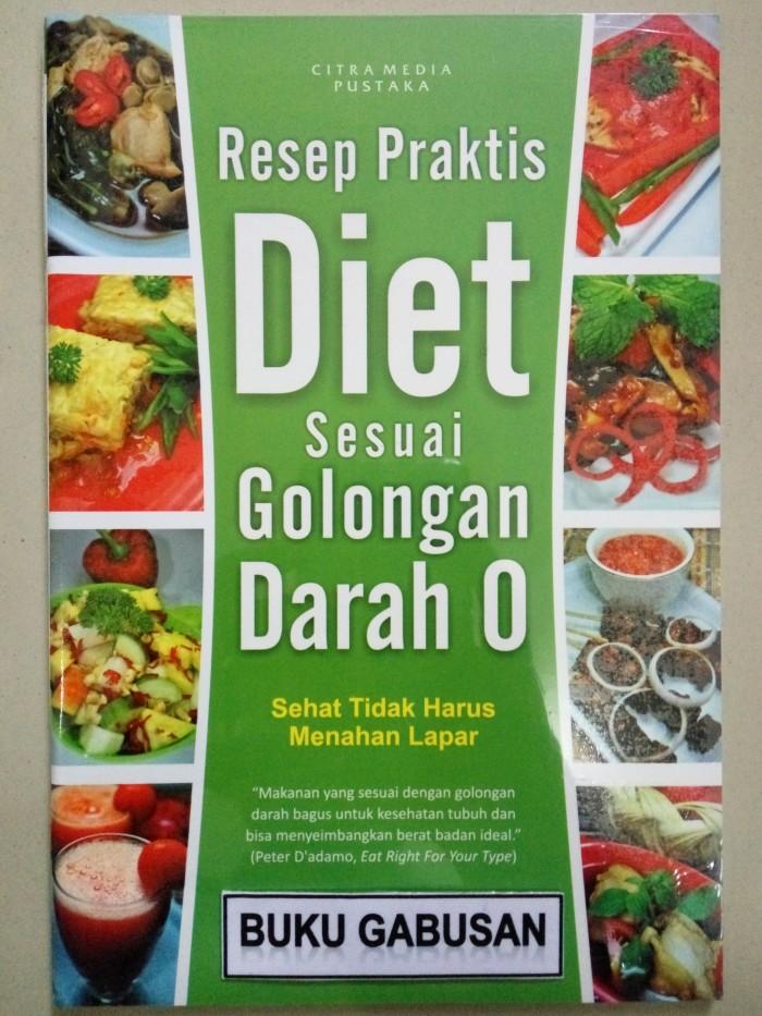 Jual Buku Resep Praktis Diet Sesuai Golongan Darah O Syaefudin Ali