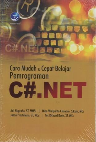 harga Cara mudah dan cepat belajar pemrograman c#.net adi nugroho dkk Tokopedia.com