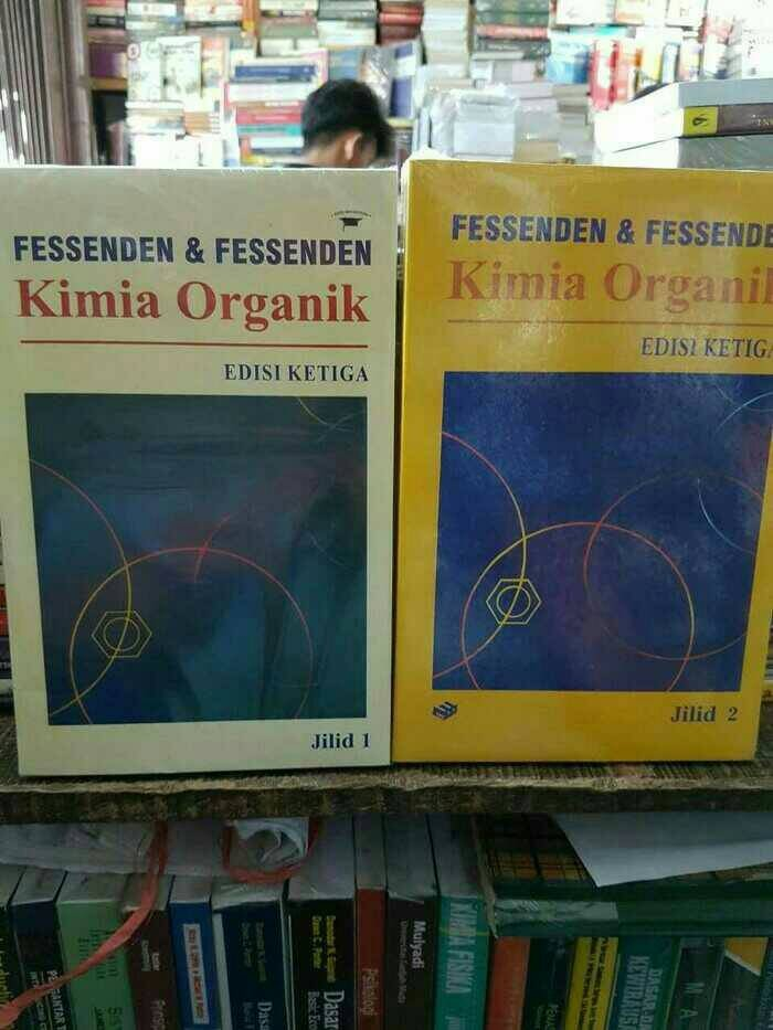harga Kimia Organik By Fessenden Jilid 1 & 2 (2 Buku) Tokopedia.com