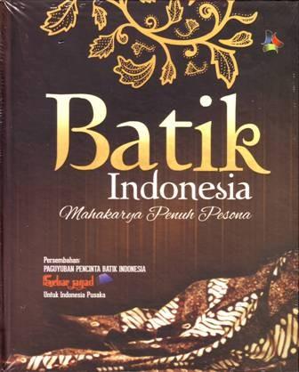 harga Buku batik indonesia mahakarya penuh pesona Tokopedia.com