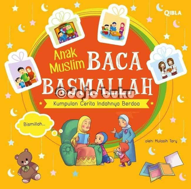 Jual Anak Muslim Baca Basmallah Oleh Mulasih Tary Kota Tangerang Dojo Buku Tokopedia