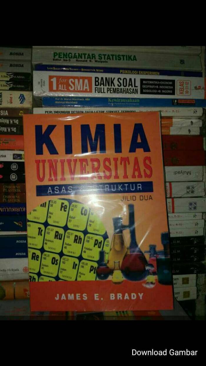 Jual KIMIA UNIVERSITAS JILID 2 BY JAMES E BRADY Jakarta Pusat Toko Wiji Jaya