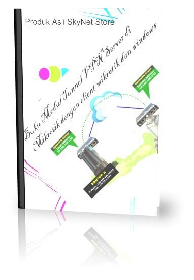 harga Buku modul tunnel vpn server di mikrotik dgn client mikrotik&window Tokopedia.com