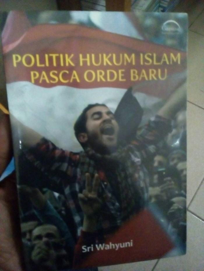 harga Politik hukum islam pasca orde baru - sri wahyuni - gapura Tokopedia.com